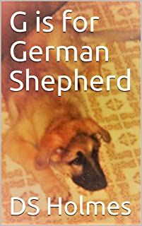 G is for German Shepherd (The Dog Finders Book 2)
