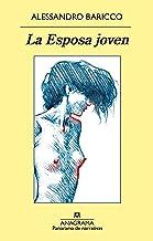 La Esposa joven (Panorama de narrativas nº 936) (Spanish Edition)