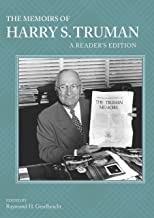 The Memoirs of Harry S. Truman: A Reader's Edition (English Edition)