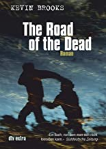 The Road of the Dead: Roman (German Edition)