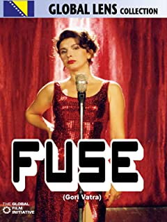 Fuse (Gori Vatra) (English Subtitled)