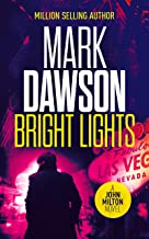Bright Lights (John Milton Series Book 15)