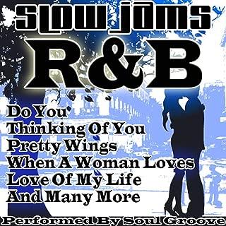 Slow Jams: R&B