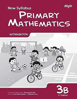 New Syllabus Primary Mathematics Workbook 3B (2nd Edition)