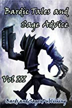 Bardic Tales and Sage Advice (Volume III)