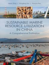 Sustainable Marine Resource Utilization in China: A Comprehensive Evaluation