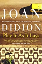Play it as it Lays by Joan Didion (10-Nov-2011) Paperback