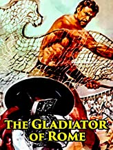 The Gladiator of Rome