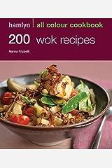 Hamlyn All Colour Cookery: 200 Wok Recipes: Hamlyn All Colour Cookbook Kindle Edition