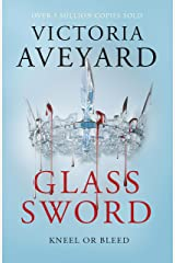 Glass Sword: Red Queen Book 2 Kindle Edition