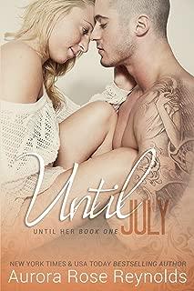 Until July (Until Her Book 1)