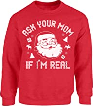 Vizor Funny Santa Sweatshirts Ugly Christmas Sweater Ask Your Mom If I'm Real