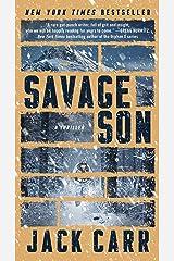 Savage Son: A Thriller (Terminal List Book 3) Kindle Edition