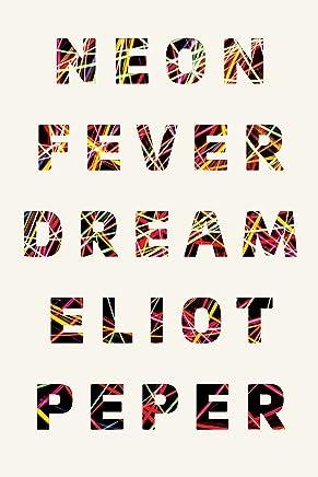 Neon Fever Dream (English Edition)