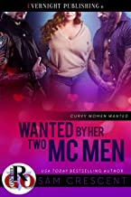 Wanted by Her Two MC Men (Curvy Women Wanted Book 19)
