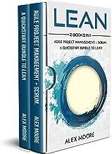 Lean: 2 BOOKS IN 1. Agile Project Management + Scrum. A QuickStart Bundle to Lean