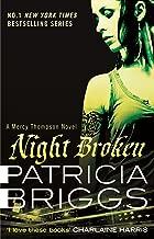 Night Broken: Mercy Thompson: Book 8