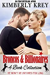 Broncos & Billionaires 4-Book Collection : Sweet, Swoon-Worthy Romance (Billionaire & or Cowboy Collections by Kimberly Krey 2) Kindle Edition