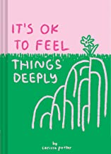 Best it's ok to feel things deeply Reviews