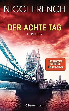 Der achte Tag: Thriller - Frieda Klein: das fesselnde Finale