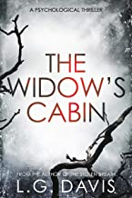 The Widow's Cabin: A gripping psychological thriller with a twist you won't see coming