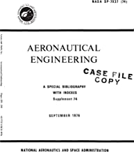 Aeronautical Engineering: A special bibliography with indexes, supplement 74. [Aerospace Medicine and Biology bibliography, supplement (74). September 1976]