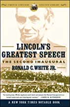 Lincoln's Greatest Speech: The Second Inaugural (Simon & Schuster Lincoln Library)