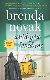 Until You Loved Me: A Novel (Silver Springs Book 3)