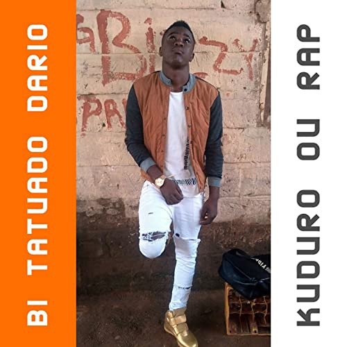 Kuduro Ou Rap de Bi Tatuado Dario en Amazon Music - Amazon.es