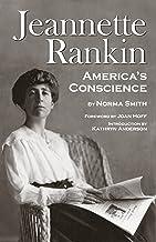 Jeannette Rankin: America's Conscience