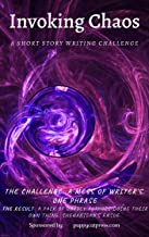 Invoking Chaos: A short story Writing Challange