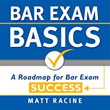 Bar Exam Basics: A Roadmap for Bar Exam Success