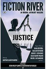 Fiction River: Justice (Fiction River: An Original Anthology Magazine Book 27) Kindle Edition