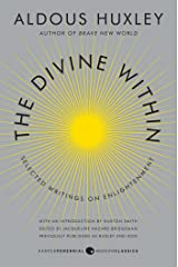 The Divine Within: Selected Writings on Enlightenment Kindle Edition