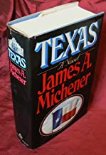 Texas A Novel by James A. Michener Hardback 1985