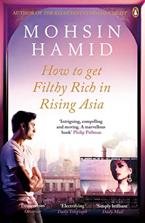 How to Get Filthy Rich In Rising Asia (English Edition)