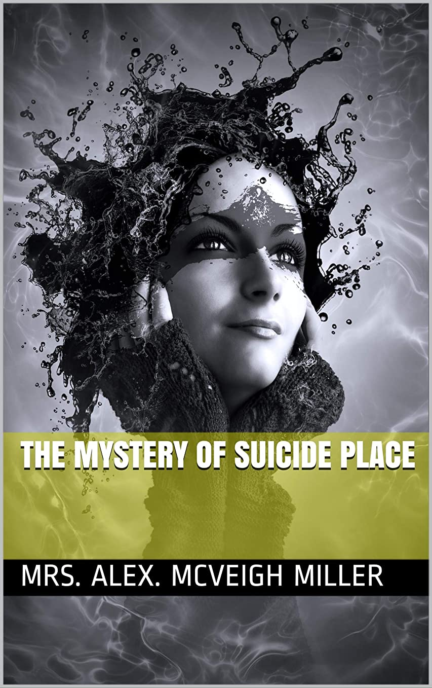 スクラップ合併ブリッジThe Mystery of Suicide Place (English Edition)