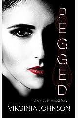 Pegged Kindle Edition