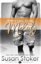 Protecting Melody (SEAL of Protection Book 7) (English Edition)
