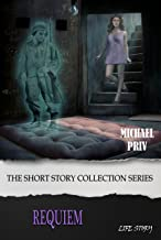 Requiem: The Short Stories Collection Series (The Short Story Collection Series)