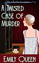 A Twisted Case of Murder: A 1920s Murder Mystery (Mrs. Lillywhite Investigates Book 8) (English Edition)