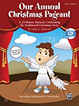 Our Annual Christmas Pageant: A 25-Minute Musical, Celebrating the Traditional Christmas Story (Kit), Book & CD