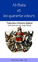 Ali Baba et les Quarante Voleurs (Illustré) (French Edition)