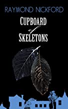 Cupboard of Skeletons (Let Storm Clouds Pass series Book 4)