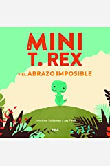 Mini T. Rex y el abrazo imposible (Cofre encantado) (Spanish Edition) Hardcover