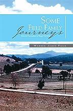 Some Field Family Journeys: Selected Descendants of Roger Del Feld