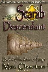 The Amarnan Kings, Book 6: Scarab - Descendant (The Amarnan Kings, Ancient Egyptian Series) Kindle Edition