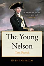 The Young Nelson in the Americas (Tom Pocock's History of Nelson)