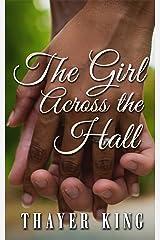 The Girl Across the Hall Kindle Edition