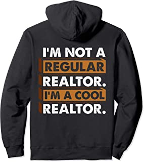 I'm Not A Regular Realtor I'm A Cool Realtor Hoodie